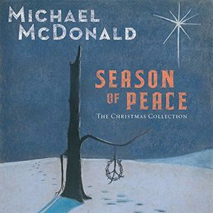 Season Of Peace - Christmas Collection , Michael McDonald