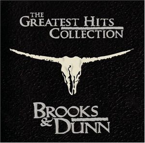 Greatest Hits , Brooks & Dunn