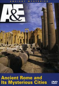 Ancient Rome and Its Mysterious Cities