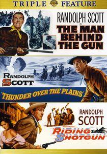 The Man Behind the Gun /  Thunder Over the Plains /  Riding Shotgun