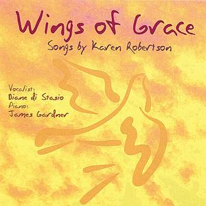 Wings of Grace: Songs By Karen Robertson