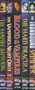 Vampires: Ironbound Vampire /  Die Hard Dracula /  Blood of the Vampires /  Vampires Night Orgy /  Vampire Happening