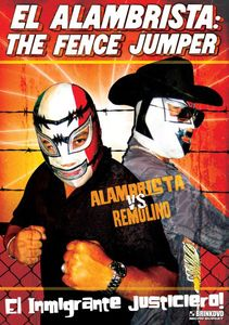 Alambrista: The Fence Jumper
