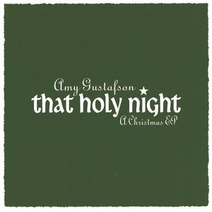 That Holy Night: A Christmas EP