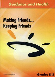 Making Friends Keeping Friends