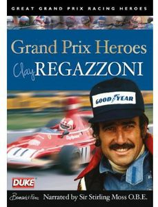 Clay Regazzoni: Grand Prix Hero