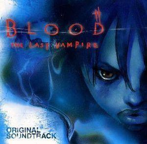 Blood: The Last Vampire (Original Soundtrack) [Import]