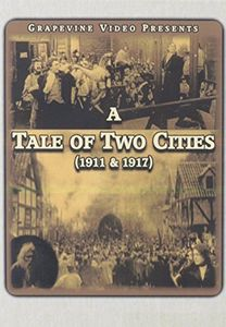 A Tale of Two Cities (1911 /  1917)
