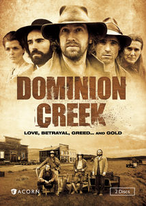 Dominion Creek: Series 1
