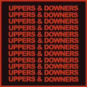 Uppers & Downers