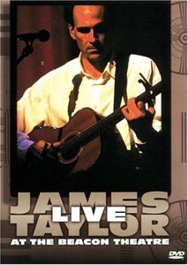 Live at the Beacon Theatre , James Taylor