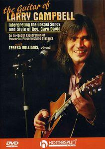Larry Campbell Teaches the Gospel Songs and Guitar of Rev. Gary Davis