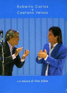 Roberto Carlos E Caetano Veloso [Import]