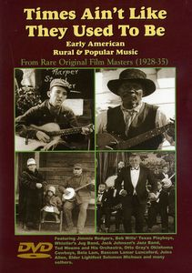 Times Ain't Like They Used to Be: Early American and Popular Rural Music