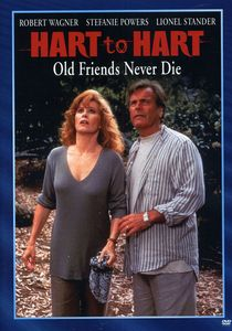 Hart to Hart: Old Friends Never Say Die