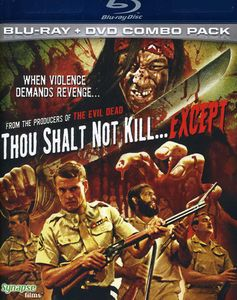 Thou Shalt Not Kill Except