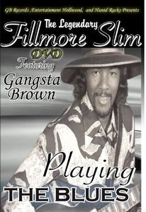 The Legendary Fillmore Slim Blues