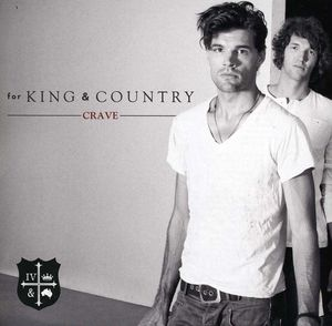 Crave , For King & Country