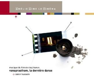 Vanaprastham, La Derniere Danse (Vanaprastham, The Last Dance)  (Original Soundtrack) [Import]