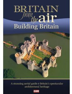 Britain From the Air: Building Britain
