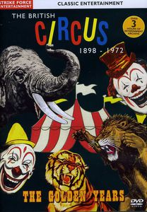 British Circus 1898-72: Golden Years [Import]