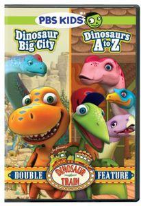 Dinosaur Train: Big City /   Dinosaurs a to Z (Double Feature)