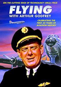 Aviation: Flying With Arthur Godfrey