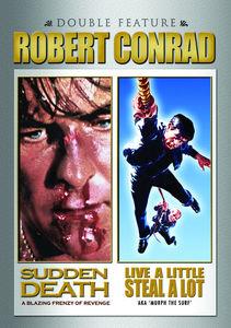 Sudden Death /  Live a Little Steal a Lot
