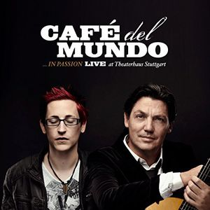 In Passion , Cafe Del Mundo