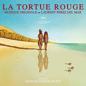 La Tortue Rouge (The Red Turtle) (Original Soundtrack) [Import]