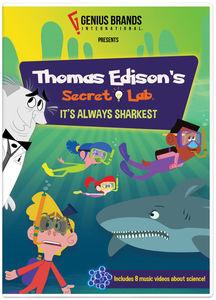 Thomas Edison's Secret Lab: It's Always Sharkest