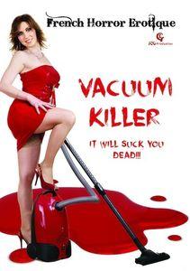 Vacuum Killer