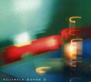Acuarela Songs 3