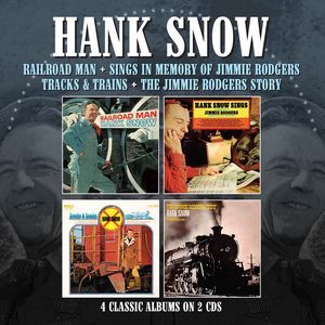Railroad Man /  Sings In Memory Of Jimmie Rodgers /  Tracks & Trains / Jimmie Rodgers Story [Import] , Hank Snow