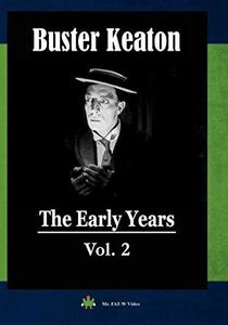 Buster Keaton: The Early Years, Vol. 2