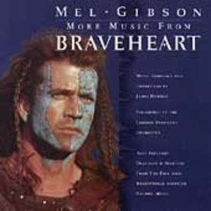 More Music from Braveheart (Original Soundtrack)