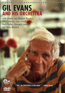 Gil Evans and His Orchestra , Gil Evans