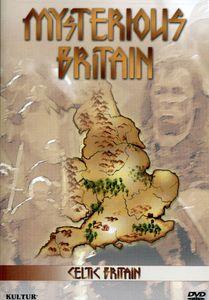 Celtic Britain: Mysterious Britain