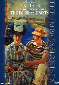 The Great Artists: The Impressionists