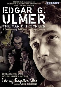 Edgar G Ulmer: The Man Off Screen