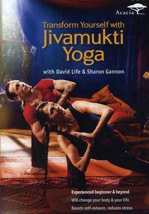Transform Yourself With Jivamukti Yoga