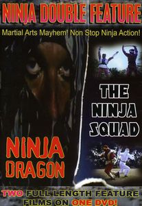 Ninja Double Feature: Ninja Dragon /  The Ninja Squad