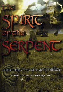 The Spirit of the Serpent: An Exploration of Earth Energy