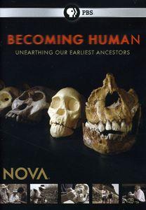 Nova: Becoming Human: Unearthing Our Earliest Ancestors