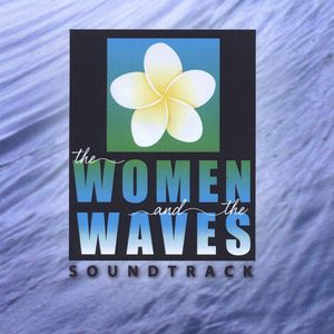 The Women and the Waves (Original Soundtrack)