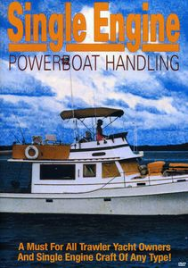 Single Engine Powerboat Handling