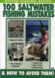 100 Saltwater Fishing Mistakes and How to Avoid Them