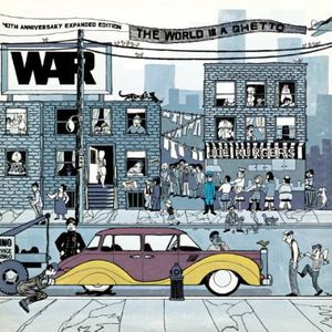 The World Is A Ghetto: 40th Anniversary Expanded Edition