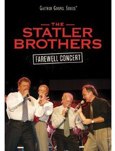The Statler Brothers: The Farewell Concert , The Statler Brothers