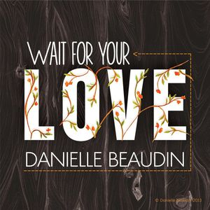 Wait for Your Love